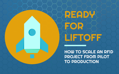 RFID Webinar: How to Scale an RFID Project from Pilot to Production