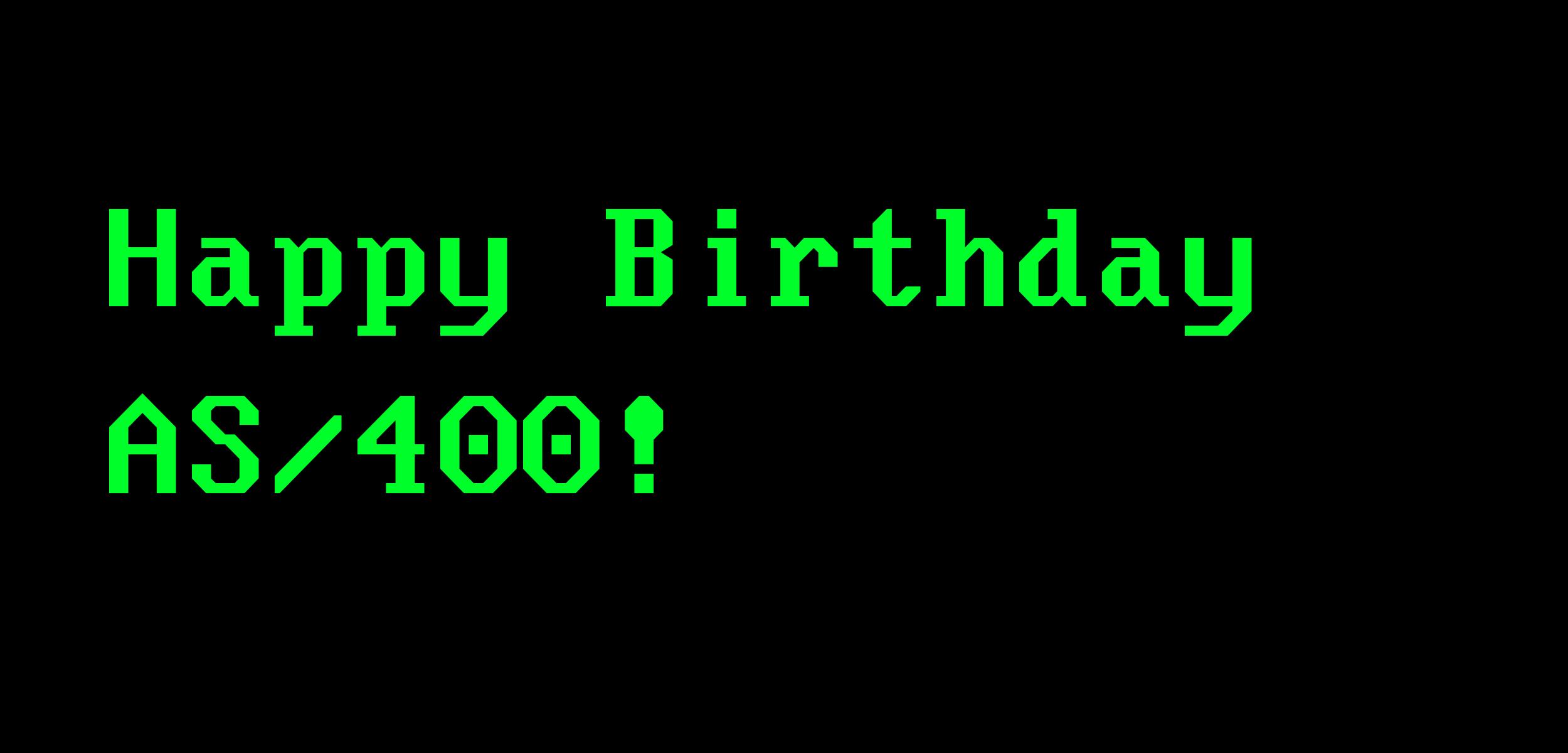 Happy Birthday AS/400
