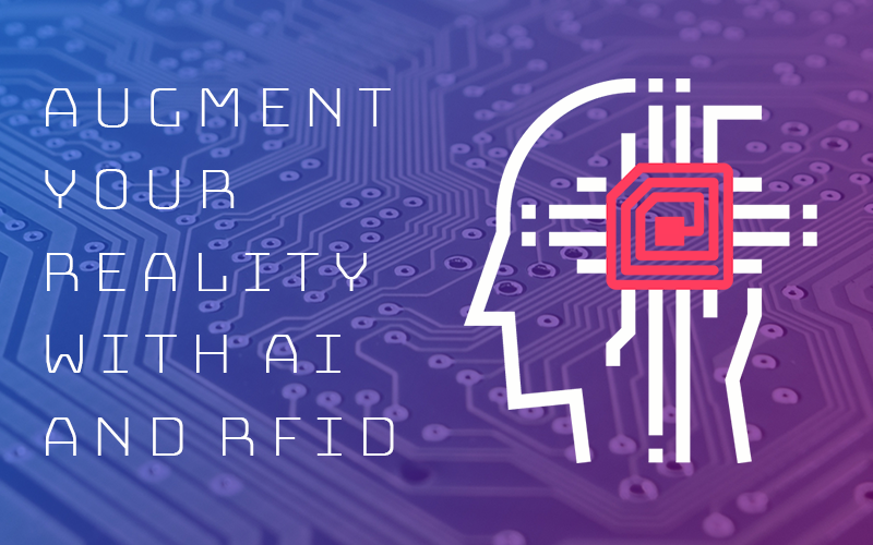 Augment Your Reality with AI and RFID