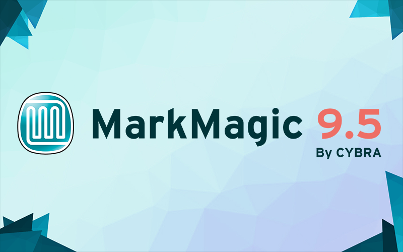 CYBRA Announces Release of MarkMagic V9.5