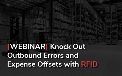 Knock Out Outbound Errors and Expense Offsets with RFID