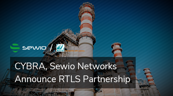 CYBRA, Sewio Networks Announce RTLS Partnership