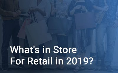 What's in Store for Retail in 2019?