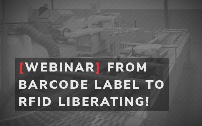 RFID Webinar: From Barcode Label to RFID Liberating!