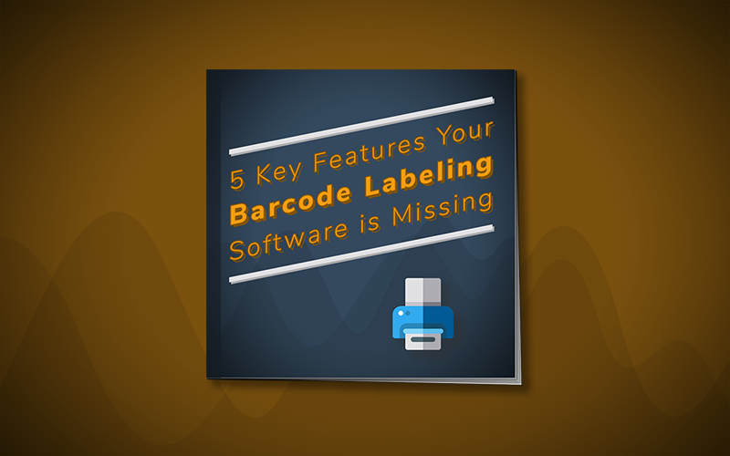 5 Key Features Your Barcode Labeling Software is Missing