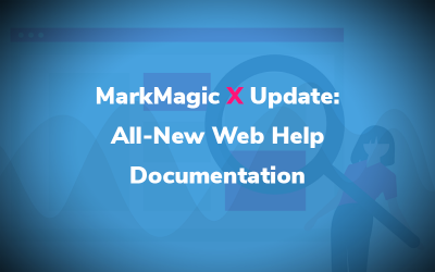 MarkMagic X Update: All-New Web Help Documentation
