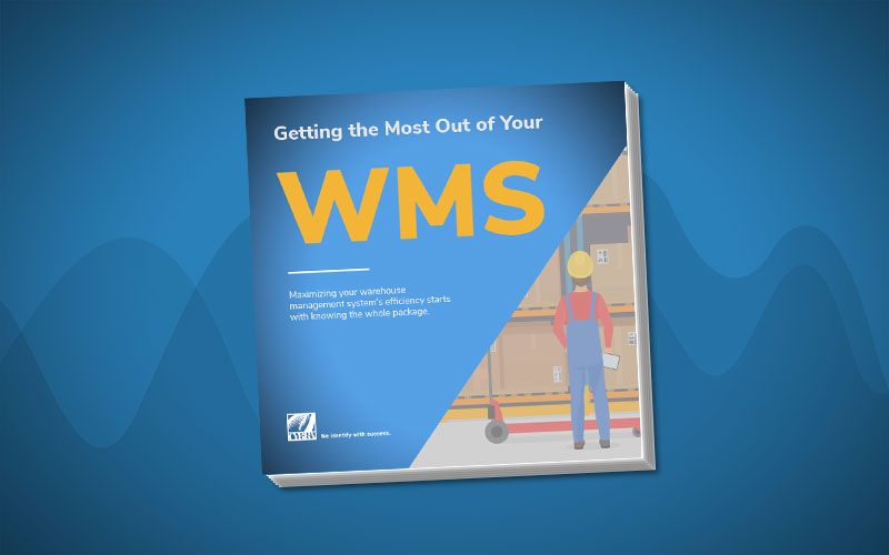 Getting the Most Out of Your WMS